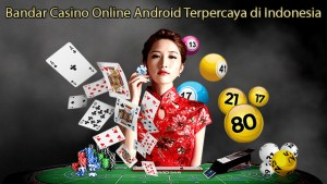 Bandar Casino Online Android