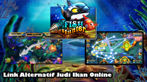 Link Alternatif Judi Ikan Online Joker123